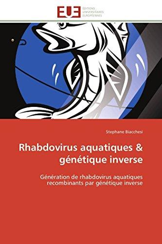 Rhabdovirus aquatiques & génétique inverse par Stephane Biacchesi