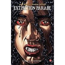 EXTINCTION PARADE T01