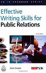 Effective Writing Skills for Public Relations (PR In Practice)