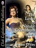 The Loves of Natalie Greenbaum Book II (1939-1940)