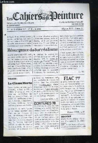 Les Cahiers de la Peinture N°58 - 5e année : Résurgence du Surréalisme - La classe morte - FIAC 77 - Europalia à Gand - Aragon et les autres ...