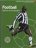 Football, histoire d'une passion | Hornby, Hugh. Auteur