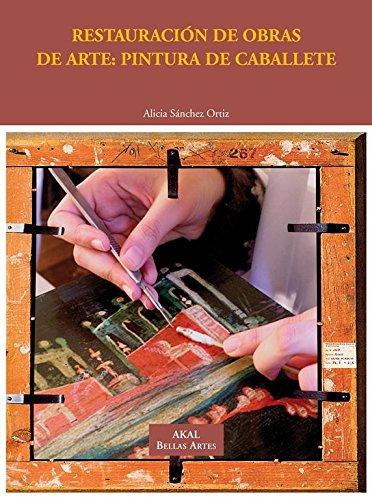 Restauración de obras de arte: Pintura de caballete (Bellas Artes) por Alicia Sánchez Ortiz