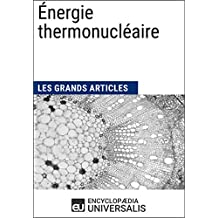 Énergie thermonucléaire (French Edition)