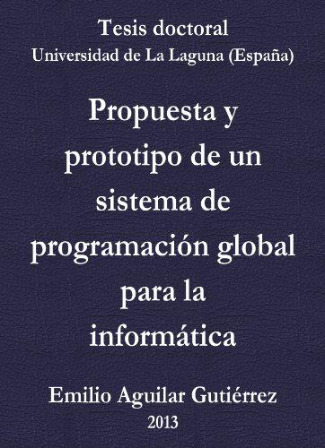 Tesis doctoral: Propuesta y prototipo de un sistema de ...