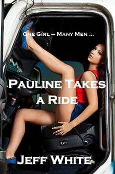 Pauline Takes a Ride by [White, Jeff]