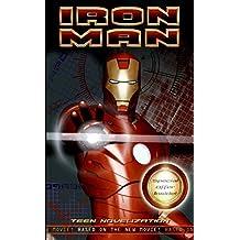 Iron Man: Teen Novelization (Iron Man (PB)) by Dan Jolley (2008-05-02)