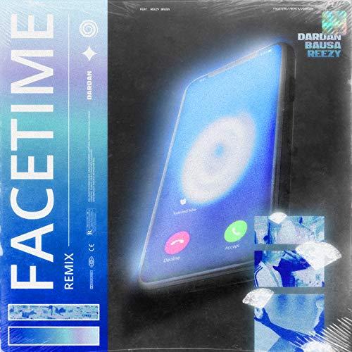 Facetime [Explicit] (Remix) [f...