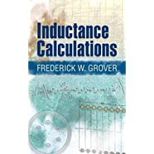 Inductance Calculations: Working Formulas and Tables