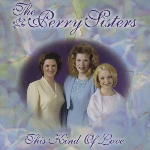 This Kind of Love by Perry Sisters (2000-08-10)