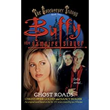 Ghost Roads (Buffy the Vampire Slayer Book 2) (English Edition)