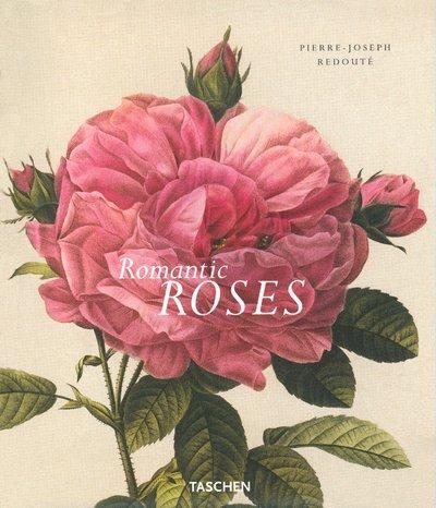Romantic roses. : Les roses de Redouté par P A Hinz, B Schulz