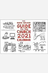 The Dave Walker Guide to the Church 2021 Calendar Calendar