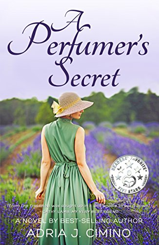 A Perfumer\'s Secret: A Novel (From Paris to Provence Book 1) (English Edition)