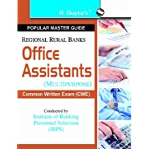 Regional Rural Banks: Office Assistants (Multipurpose) (IBPS-CWE) Guide (Popular Master Guide)