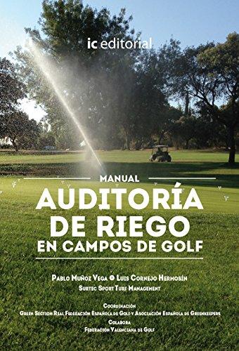 Auditoría de riego en los campos de golf por Luis Cornejo Hermosín