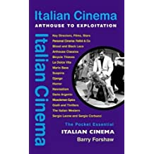 Italian Cinema: Arthouse to Exploitation (Pocket Essential series) by Barry Forshaw (2006-01-01)