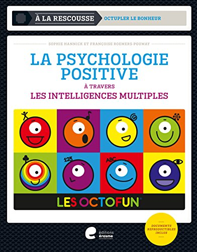 La psychologie positive à travers les intelligences multiples