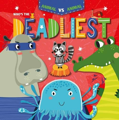 Who's the Deadliest? (Animal Vs Animal)