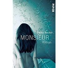 Monsieur: Roman