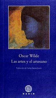 Las artes y el artesano par Oscar Wilde