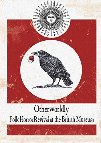 Otherworldly: Folk Horror Revival at the British Museum por Folk Horror Revival