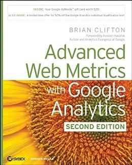 Advanced Web Metrics with Google Analytics by [Clifton, Brian]