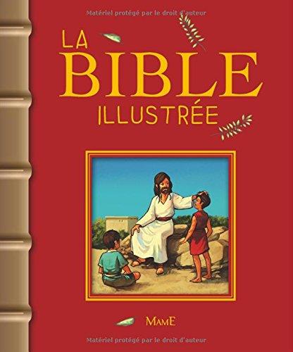 La Bible illustrée (couleur de couverture varié) par François Campagnac