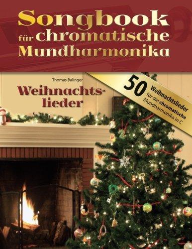Songbook für chromatische Mundharmonika: Weihnachtslieder