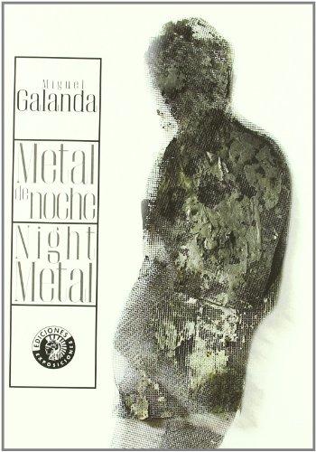 Metal De Noche/ Night Metal (Exposiciones) por Miguel Galanda