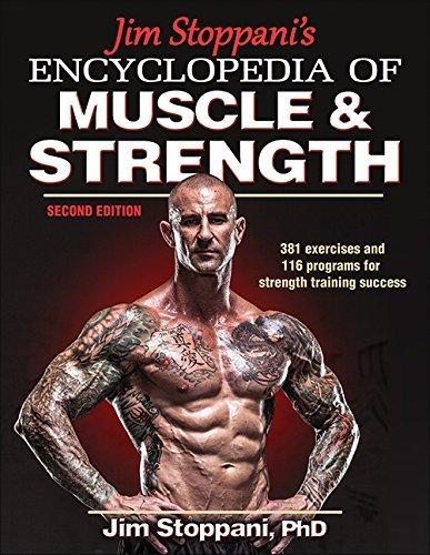 Jim Stoppani's Encyclopedia of Muscle & Strength by Jim Stoppani (10-Dec-2014) Paperback