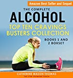 The Complete: Alcohol – Top Ten Cravings Busters. Books 1 and 2 Box Set: Best Seller & Sequel.The Stop Drinking Coach. Proven Strategies to Stop Cravings. ... Alcohol-Free and Experience-Rich Book 5)