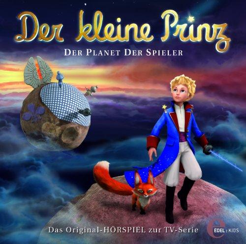 Der kleine Prinz - Original-Hörspiel, Vol.14: Der Planet der Spieler