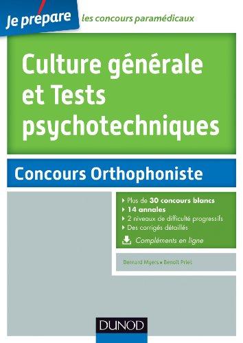 Culture générale et Tests psychotechniques - Concours Orthophoniste : 30 sujets corrigés (ORTHOPHONIE t. 1)