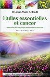 Huiles essentielles et cancer - Approche thérapeutique innovante et naturelle