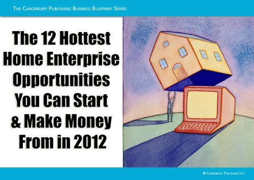 The 12 hottest home enterprise opportunities you can start make the 12 hottest home enterprise opportunities you can start make money from in 2012 malvernweather Images