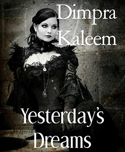 Yesterday's Dream by Dimpra Kaleem- Review #BlogchatterA2Z