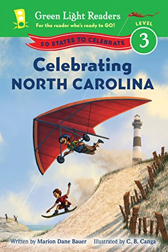 Celebrating North Carolina: 50 States to Celebrate (Green Light Readers Level 3) (English Edition)