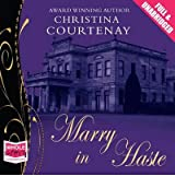 [(Marry in Haste)] [ By (author) Christina Courtenay ] [March, 2013]