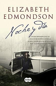 Noche y día de [Edmondson, Elizabeth]