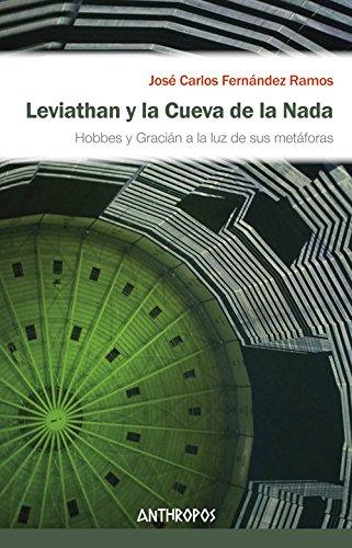 Leviathan y la cueva de la nada (Autores, Textos y Temas. Ciencias Sociales)