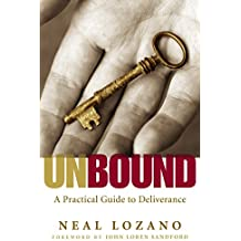 Unbound: A Practical Guide to Deliverance from Evil Spirits (English Edition)