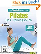 Die SimpleFit-Methode - Pilates - Das Trainingsbuch (Mit DVD)