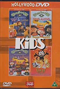 Cabbage Patch Kids: Saturday Night,Clubhouse,The Sing Along,The New Kid,The Screen Test. Felix the Cat.