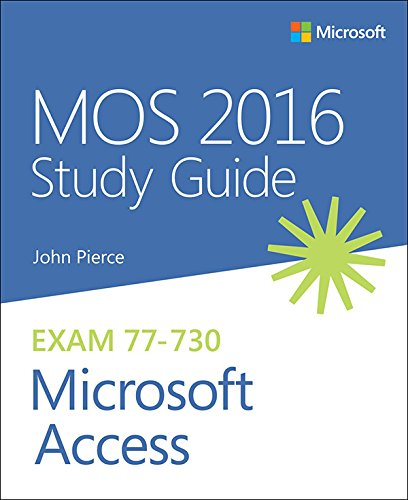 mos-2016-study-guide-for-microsoft-access-mos-study-guide
