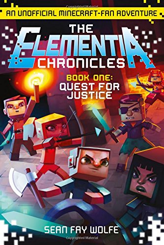 The Elementia Chronicles 1. Quest For Justice