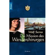 Die Mission des Wanderchirurgen (Die Wanderchirurgen-Serie)