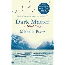 Dark Matter: A Richard and Judy bookclub choice