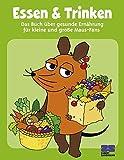 Essen & Trinken mit der Maus. Iss dich schlau und gesund