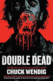 Double Dead by [Wendig, Chuck]